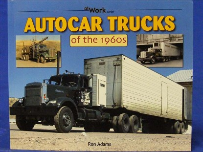 autocar-trucks-of-the-1960-s-by-ron-adams--BKS150012