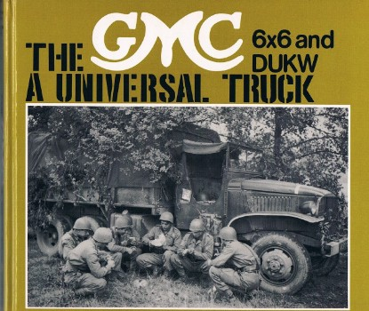 Picture of The GMC 6x6 and DUKW, a universal truck