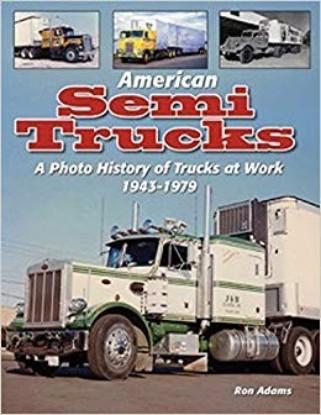 Picture of American Semi Trucks Photo History 1943-1979