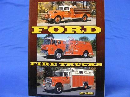 ford-fire-trucks-by-kent-parrish--BKS9781583882542