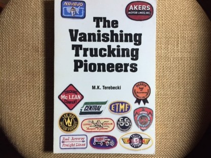 Picture of The Vanishing Trucking Pioneers
