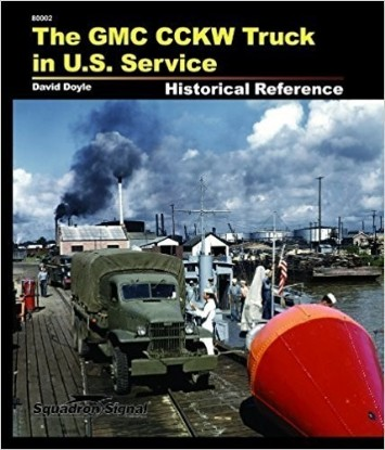 Picture of The GMC CCKW Truck in U.S. Service: Historical Reference