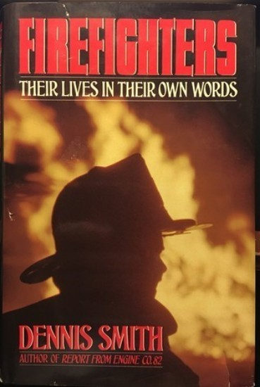 Picture of Firefighters: Their Lives in Their Own Words