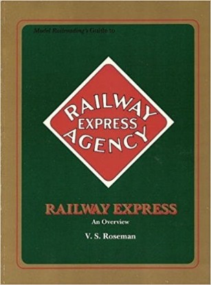 Picture of Model Railroading's Guide to the Railway Express: An Overview