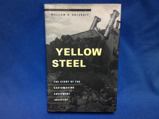 Picture of Yellow Steel - Story of Earthmoving Equipment Industry