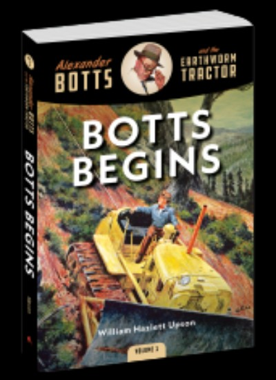 Picture of Alexander Botts and the Earthworm Tractor - Botts Begins